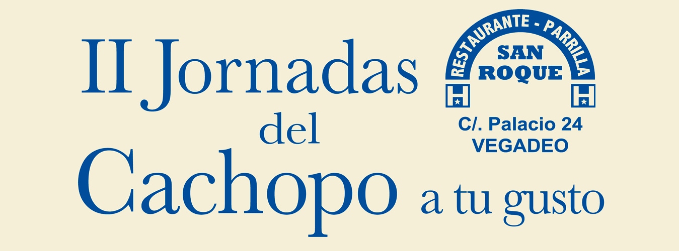 II Jornadas del Cachopo en Hostal Parrilla San Roque